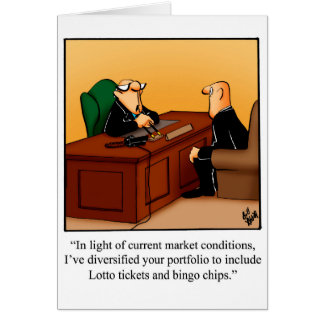 Funny Financial Humor Greeting Card