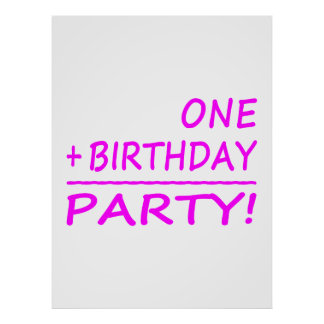 Funny First Birthdays One + Birthday Party Posters