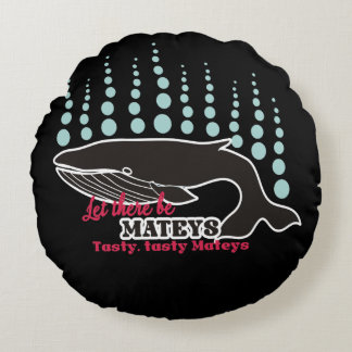 Funny fish boating killer whale tasty mateys round pillow