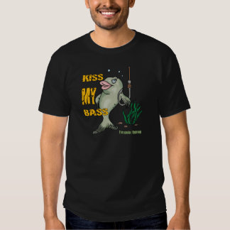 Funny Fishing T-Shirt Fishing Humor Kiss my Bass