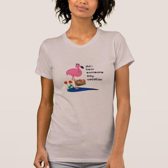 Funny Flamingo on Vacation T-shirt