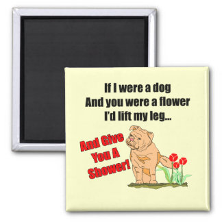 Funny Flower Shower T-shirts Gifts Magnet