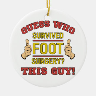 Funny Foot Surgery Ceramic Ornament