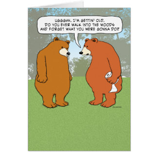 Funny Forgetful Bear in Woods Birthday Card