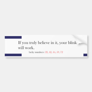 Funny Fortune Cookie Style Bumper Sticker Blinker