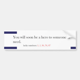 Funny Fortune Cookie Style Bumper Sticker Hero