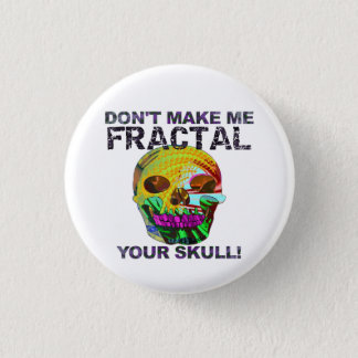 Funny Fractal Skull 1 Inch Round Button