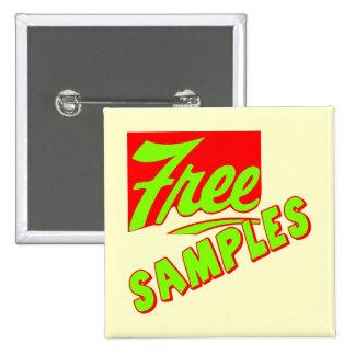 Funny Free Samples T-shirts Gifts Pin