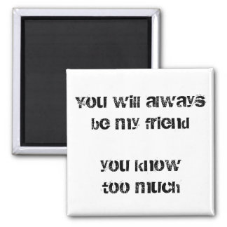 Funny friend quote fridge magnets bff humour gifts