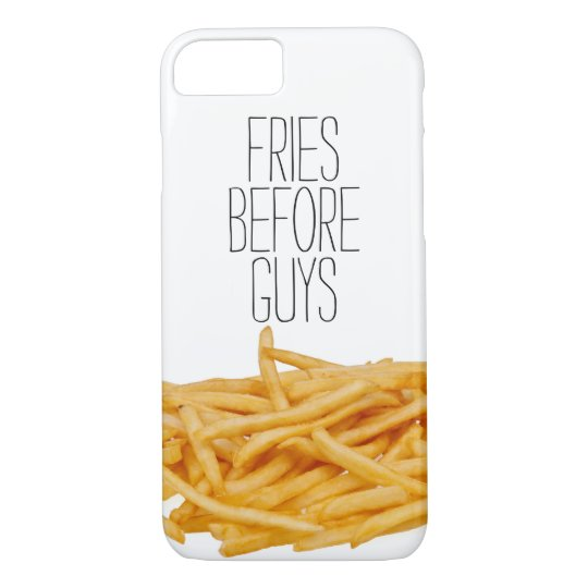 Funny fries before guys hipster humour girly girl iPhone 7 case