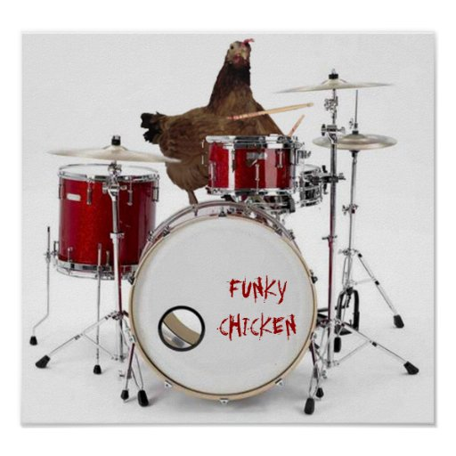 Funny  FUNKY CHICKEN poster