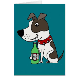 Funny Funky Pit bull Drinking Beer Cartoon Card
