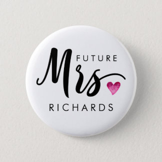 Funny future MRS. Typography pink watercolor heart 2 Inch Round Button