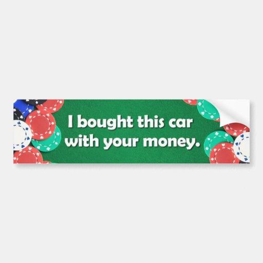 Funny Gambling sticker Bumper Sticker