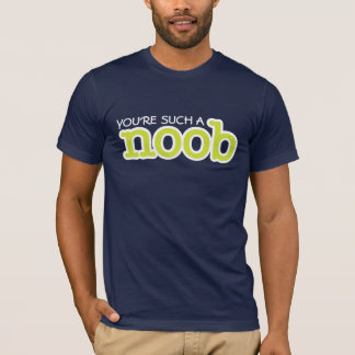 funny gamer noob T-Shirt