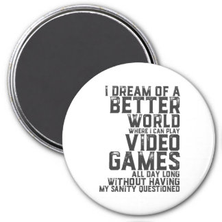 Funny Gamer Quote for Gaming Nerd Video Game Geek Magnet