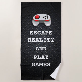 Funny Gamer Quotes Beach Towel