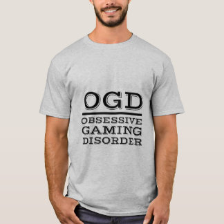 Funny Gamers T-shirt for Obsessive Gaming Disorder