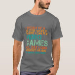 Funny Gamers T-shirt Gift for Nerds and Geek