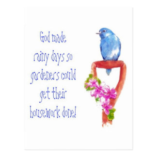 Funny gardening quote bluebird postcard for Gardening quote template