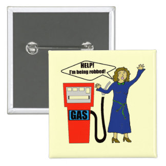 Funny Gas Prices T-shirts Gifts Pinback Button