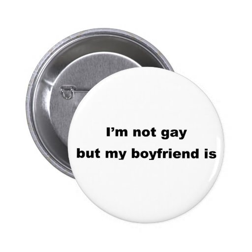 Funny Gay Slogan! Buttons