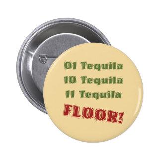 Funny Geek Nerdy Binary Tequila Drinking Spoof Pinback Buttons