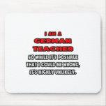 Funny German Teacher .. Highly Unlikely Mousepads