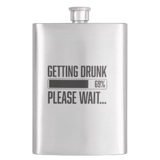 Funny Getting Drunk Please Wait Saying Flasks