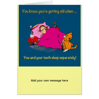 Funny getting old cartoon card - false teeth