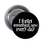 Funny Getting Older Quote Memory Forgetting 2 Inch Round Button