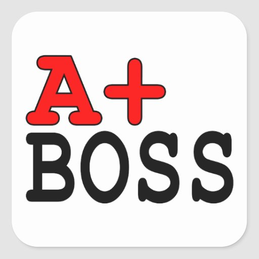 Funny Gifts for Bosses : A+ Boss Square Sticker