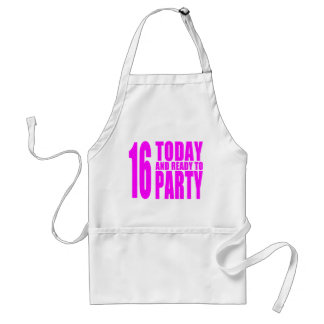 Funny Girls Birthdays  16 Today and Ready to Party Standard Apron
