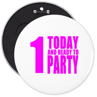 Funny Girls Birthdays  1 Today and Ready to Party Pins