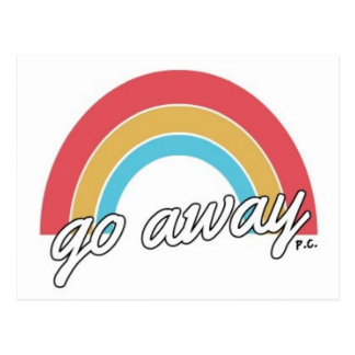 Funny Go Away Rainbow Slogan Postcard