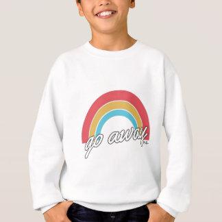 Funny Go Away Rainbow Slogan Sweatshirt