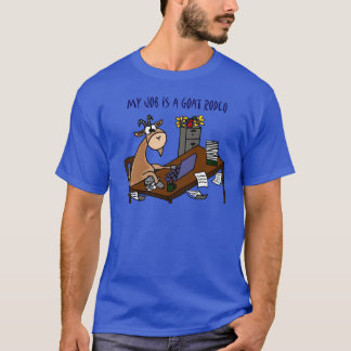 Funny Goat at Desk Goat Rodeo Job Humour T-Shirt