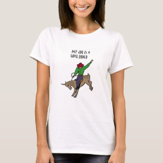 Funny Goat Rodeo Job Humour Cartoon T-Shirt