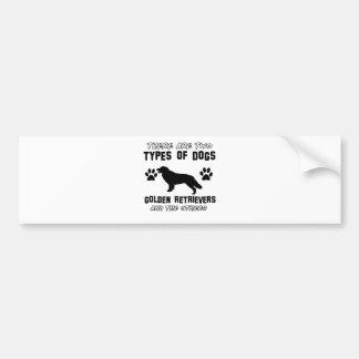 Funny golden retriever designs bumper sticker