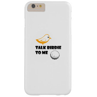 Funny Golf Gifts  Talk Birdie To Me Cool Barely There iPhone 6 Plus Case