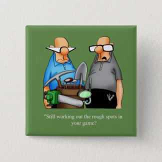 Funny Golf Humor Button