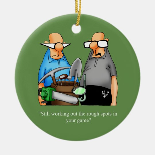 Funny Golf Humour Cartoon Ornament