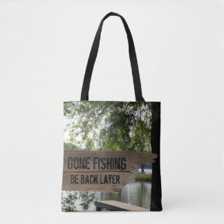 Funny Gone Fishing Wooden Sign Lake Tote Bag