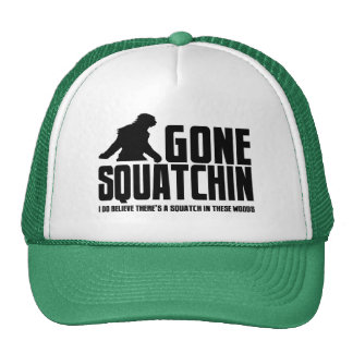 Funny GONE SQUATCHIN Hat for Bigfoot Believers