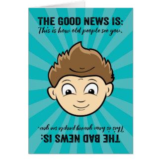Funny Good News, Bad News Birthday For Him Card