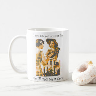 Funny Gossip Ladies with Your Name Coffee Mug