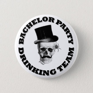 Funny gothic skull Bachelor party drinking team 2 Inch Round Button