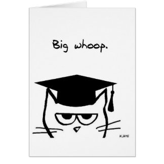 Funny Graduation Card - The Cat is Not Impressed