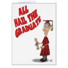 Funny Graduation Cards: Hail the Graduate Card