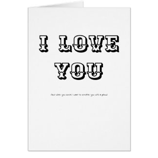 Funny Greetings Card I LOVE YOU but...